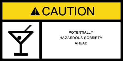 Caution Sobriety Ahead
